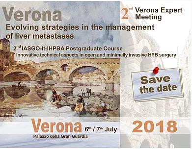 "Verona, 6/7 Luglio 2018 – 2nd Verona Expert Meeting ""Evolving strategies in the management of liver metastases"""